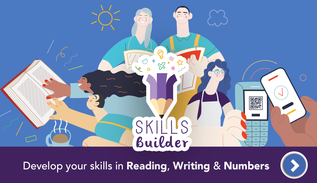 Skills builder: develop your skills in reading, writing and numbers